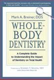 Whole-Body Dentistry®, Mark Breiner, 0967844339