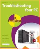 Troubleshooting Your PC, Stuart Yarnold, 1840784334