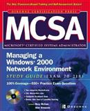 McSa Managing a Windows 2000 Network Environment : Exam 70-218, Simpson, Alan and McCaw, Rory, 0072224339