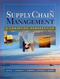 Supply Chain Management : A Logistics Perspective, Coyle, John J. and Bardi, Edward J., 0324224338