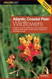 Atlantic Coastal Plain Wildflowers, Gil Nelson, 0762734337