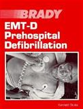 EMT-D Prehospital Defibrillation, Stults, Kenneth, 0893034339