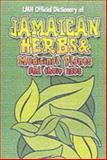 LMH Official Dictionary of - Jamaican Herbs and Medicinal Plants and Their Uses, , 9768184337
