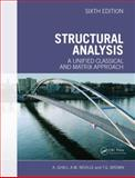 Structural Analysis : A Unified Classical and Matrix Approach, Ghali, Amin and Brown, Tom G., 0415774330