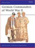 German Commanders of World War II, Anthony Kemp, 0850454336