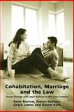 Cohabitation, Marriage and the Law, Anne Barlow and Simon Duncan, 1841134333