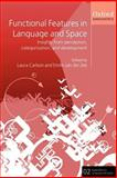Functional Features in Language and Space : Insights from Perception, Categorization, and Development, , 0199264333