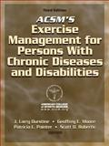 ACSM's Exercise Management for Persons with Chronic Diseases and Disabilities, American College of Sports Medicine Staff and Durstine, J. Larry, 0736074333