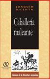 Caballeria Maleante, Dicenta, Joaquin, 1413514332