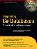 Beginning C# Databases, Huddleston, James and Raghuram, Ranga, 1590594339