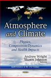 Atmosphere and Climate, Andrew Wright, 1624174337