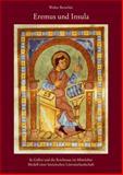 Eremus und Insula : St. Gallen und Die Reichenau Im Mittelalter: Modell Einer Lateinischen Literaturlandschaft, Berschin, Walter, 3895004332