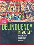 Delinquency in Society, Regoli, Robert M. and Hewitt, John D., 0763764345