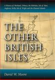 The Other British Isles, David W. Moore, 0786464348