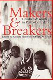 Makers and Breakers 9780852554340