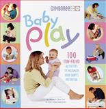 Baby Play, Wendy S. Masi and Roni Cohen Leiderman, 0865734348
