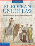 European Union Law : Text and Materials, Chalmers, Damian and Davies, Gareth, 1107664349