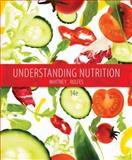Understanding Nutrition, Whitney, Eleanor Noss and Rolfes, Sharon Rady, 128587434X