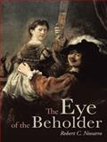 The Eye of the Beholder, Robert C. Novarro, 1491864346