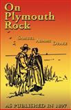 On Plymouth Rock, Samuel Adams Drake, 1582184348