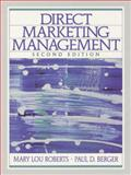 Direct Marketing Management, Berger, Paul D. and Roberts, Mary Lou, 0130804347