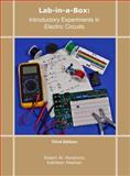 Lab-in-a-Box : Introductory Experiments in Electric Circuits, Hendricks, Robert W. and Meehan, Kathleen, 0470474343