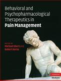 Behavioral and Psychopharmacologic Pain Management, , 0521884349