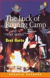 The Luck of Roaring Camp, Harte, Bret, 0582344344