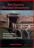 Fort Stanwix National Monument : Reconstructing the Past and Partnering for the Future, Zenzen, Joan M., 0791474348