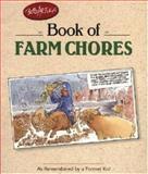 Bob Artley's Book of Farm Chores, Bob Artley, 0896584348