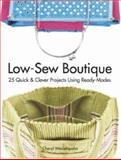 Low-Sew Boutique, Cheryl Weiderspahn, 0896894347