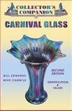 Collector's Companion to Carnival Glass, Bill Edwards and Mike Carwile, 1574324349