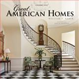 Great American Homes, William T. Baker, 1864704349
