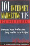 101 Internet Marketing Tips for Your Business 9781891984341