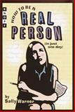 How to Be a Real Person, Sally Warner, 037580434X