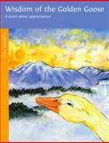 Wisdom of the Golden Goose, Sherry Nestorowich, 0898004349