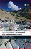 Schopenhauer's 'The World as Will and Representation', Wicks, Robert L., 1441104348