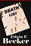 Death List, Edwin F. Becker, 1477224343