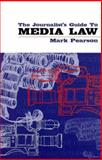 The Journalist's Guide to Media Law, Pearson, Mark, 1864484349