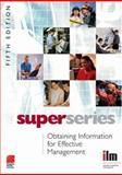 Obtaining Information for Effective Management Super Series 9780080464343