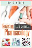 Revising Basic and Clinical Pharmacology, S. Steele, 0956644341