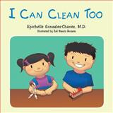 I Can Clean Too, Epichelle Gonzales-Chavez, 149183434X