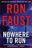 Nowhere to Run, Ron Faust, 1620454343