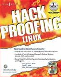 Hack Proofing Linux : A Guide to Open Source Security, Stanger, James and Lane, Patrick T., 1928994342