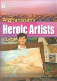 Afghanistan's Heroic Artists, Waring, Rob, 1424044340