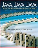 Java : Object-Oriented Problem Solving, Morelli, Ralph and Walde, Ralph, 0131474340