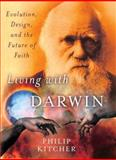 Living with Darwin, Philip Kitcher, 0195384342