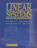 Linear Systems, Antsaklis, Panos J. and Michel, Anthony M., 0817644342