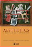 Aesthetics : A Comprehensive Anthology, , 1405154349