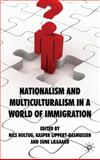 Nationalism and Multiculturalism in a World of Immigration, , 0230224342